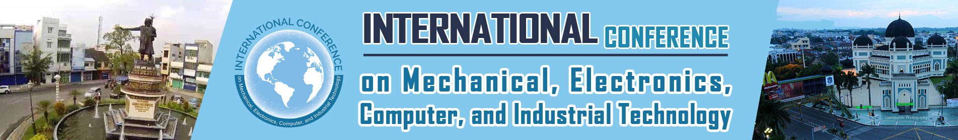 Home | International Conference on Mechanical, Electronics, Computer, and Industrial Technology